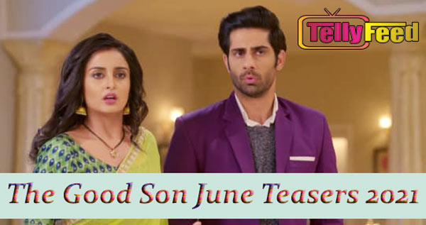 The Good Son June Teasers 2021