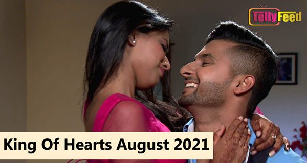 King of Hearts August Teasers 2021