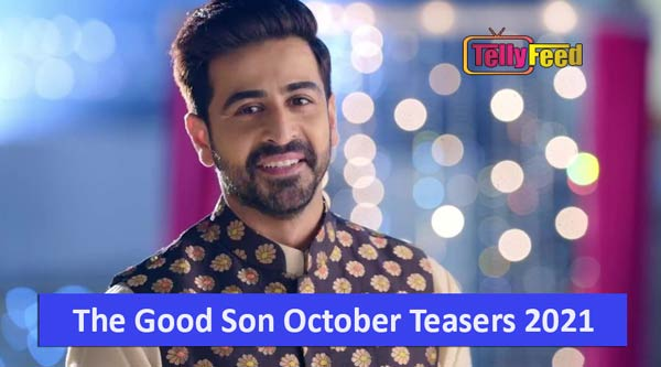 The Good Son October Teasers 2021