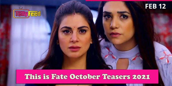 This Is Fate October Teasers 2021